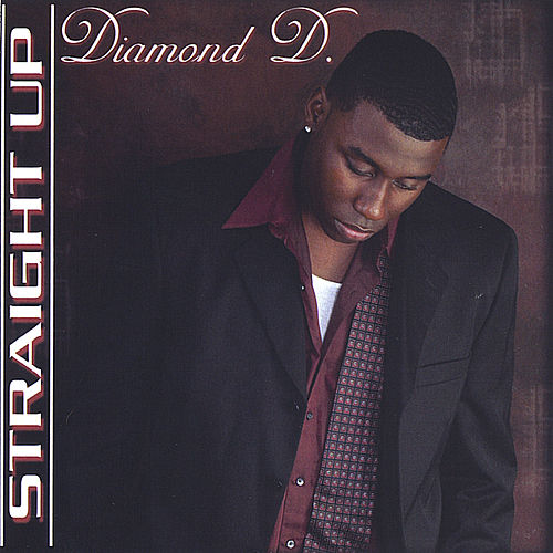 Straight Up by Diamond D