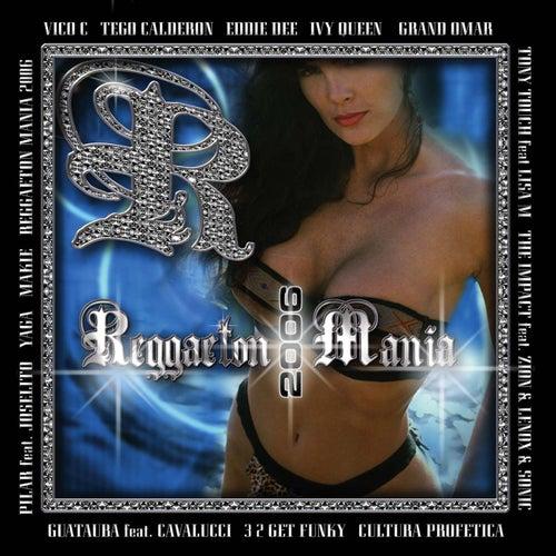 Reggaeton Mania 2006 by Tony Touch