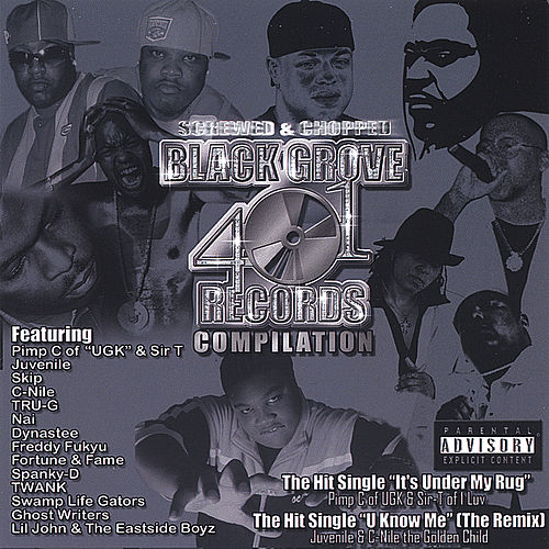 Black Grove 401 Records Compilation Vol. I (Chopped & Screwed) by Various Artists