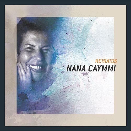 Retratos by Nana Caymmi