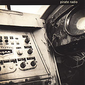 Pirate Radio by Pirate Radio
