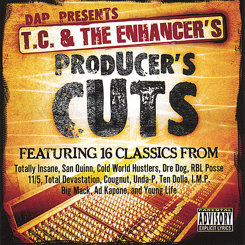 T.C. and The Enhancer's Producer's Cuts by Various Artists