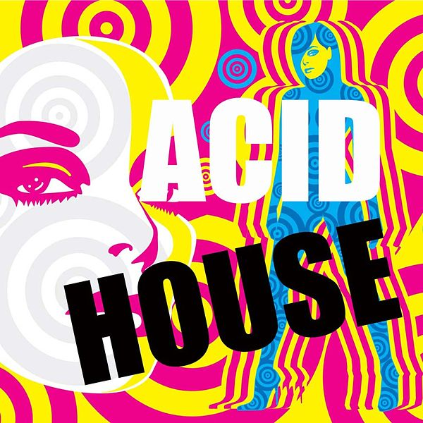 Acid house 101 acid house music von the acidhouse napster for Acid house production