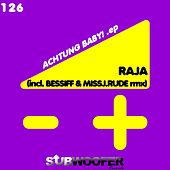 Achtung Baby! by Raja