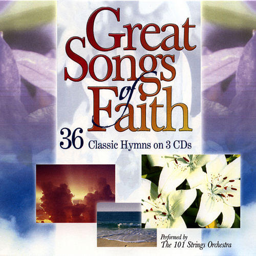 Great Songs of Faith by 101 Strings Orchestra
