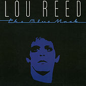 The Blue Mask by Lou Reed