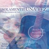 Toda Una Vida: Solamente Una Vez by Various Artists