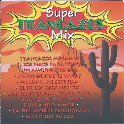 Super Trancazos Mix von Various Artists