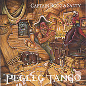 Pegleg Tango by Captain Bogg & Salty