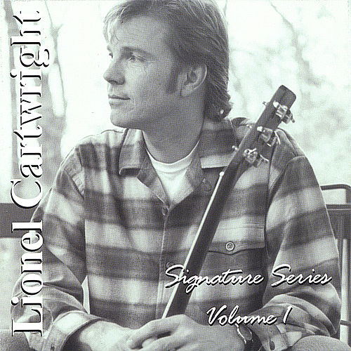 Signature Series Volume 1 (autographed!) by Lionel Cartwright