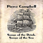 Songs Of The Drink, Songs Of The Sea by Pierce Campbell