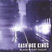 Black Night Fallin' by Cash Box Kings