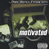 Dark Husslaz Motivated by Various Artists