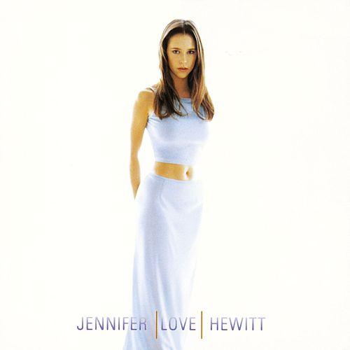 Jennifer Love Hewitt by Jennifer Love Hewitt