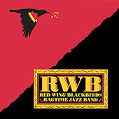 RWB by Red Wing Blackbirds Ragtime Jazz Band