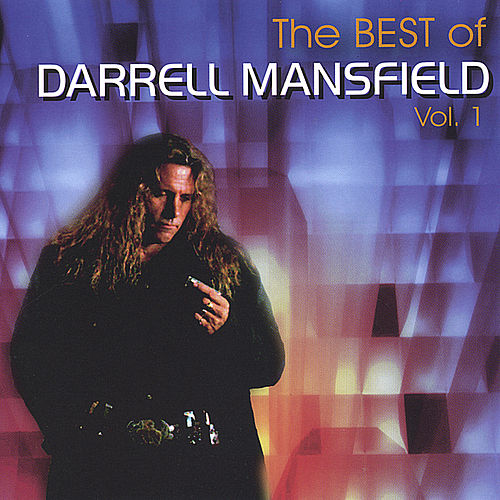 Best of Darrell Mansfield Vol. 1 by Darrell Mansfield