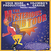 The Mysterious Hub Tour by Various Artists
