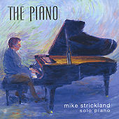 The Piano by Mike Strickland