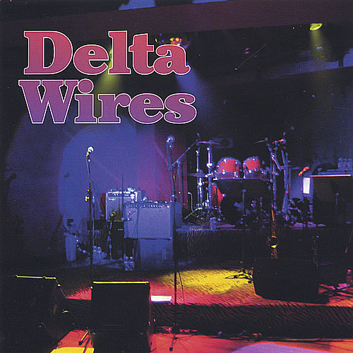 them that's got by Delta Wires