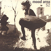 Mood Area 52 by Mood Area 52