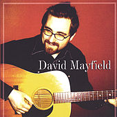 David Mayfield by David Mayfield