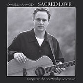 Sacred Love by Daniel Nahmod