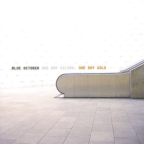 One Day Silver, One Day Gold by Blue October (UK)