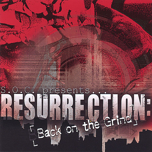 Resurrection: Back on the Grind by S.O.C.