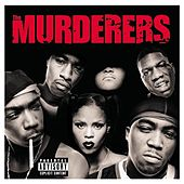 Irv Gotti Presents The Murderers by The Murderers