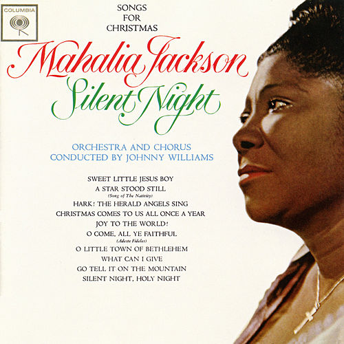 Silent Night by Mahalia Jackson