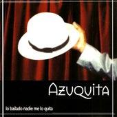 Lo Bailado Nadie Me Lo Quita by Azuquita