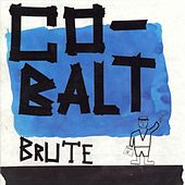 Co-Balt by Brute.