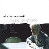 Music for drama by Abel Korzeniowski