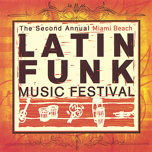 Latin Funk Festival von Various Artists