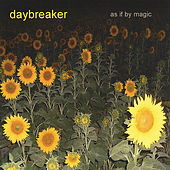 As If By Magic by Daybreaker