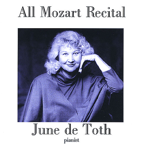 All Mozart Recital by June De Toth