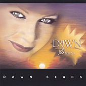 Dawn Sears by Dawn Sears