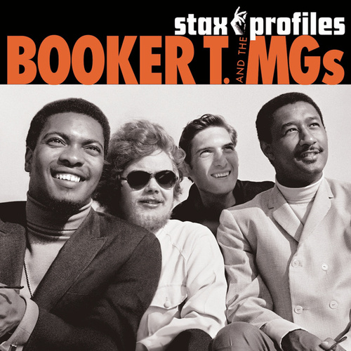 Stax Profiles: Booker T. & The M.G.'s by Booker T. & The MGs