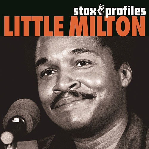 Stax Profiles by Little Milton