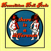 There Is A Difference by Demolition Doll Rods