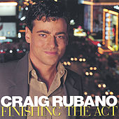 Finishing the Act by Craig Rubano