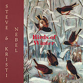 Birds Of Winter by Steve & Kristi Nebel