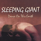 Dance On This Earth by Sleeping Giant