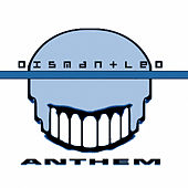 Anthem by Dismantled