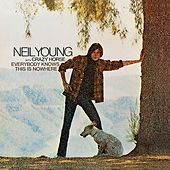 Everybody Knows This Is Nowhere by Neil Young & Crazy Horse