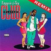 Playaz Club by Rappin' 4-Tay