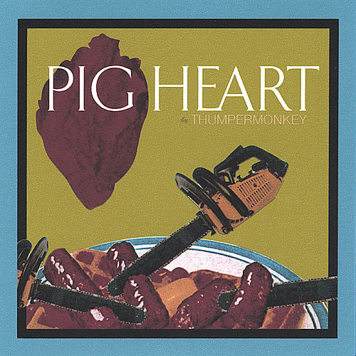 Pigheart by Thumpermonkey