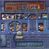 Beautiful Device by Todd Grubbs