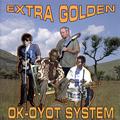 Ok-Oyot System by Extra Golden