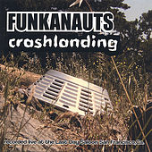 Crash Landing by Funkanauts